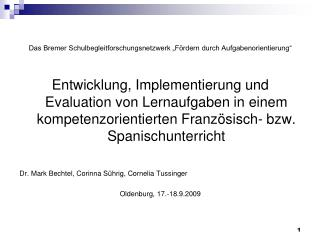 """Das Bremer Schulbegleitforschungsnetzwerk """"Fördern durch Aufgabenorientierung"""""""
