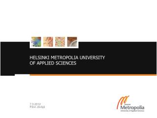 HELSINKI METROPOLIA UNIVERSITY OF APPLIED SCIENCES