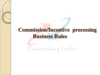 Commission/Incentive  processing  Business Rules