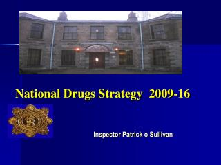National Drugs Strategy  2009-16