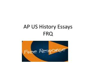AP US History Essays FRQ