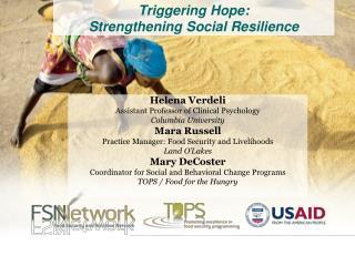 Triggering Hope:   Strengthening Social Resilience