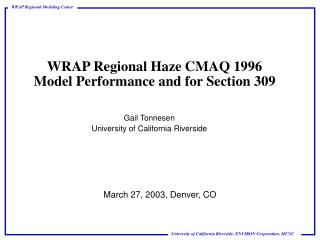 WRAP Regional Haze CMAQ 1996 Model Performance and for Section 309