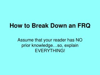 How to Break Down an FRQ
