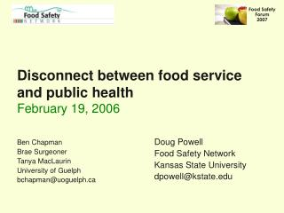 Disconnect between food service and public health  February 19, 2006