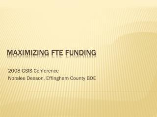Maximizing FTE Funding