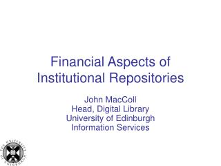 Financial Aspects of Institutional Repositories