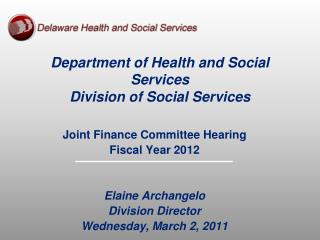 Department of Health and Social Services Division of Social Services