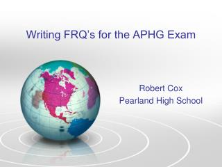 Writing FRQ's for the APHG Exam