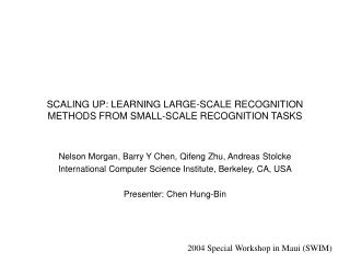SCALING UP: LEARNING LARGE-SCALE RECOGNITION METHODS FROM SMALL-SCALE RECOGNITION TASKS