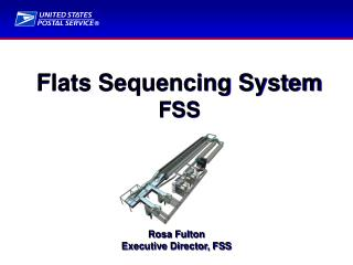 Flats Sequencing System FSS