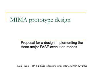 MIMA prototype design