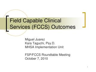 Field Capable Clinical Services (FCCS) Outcomes