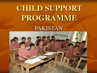 CHILD SUPPORT PROGRAMME