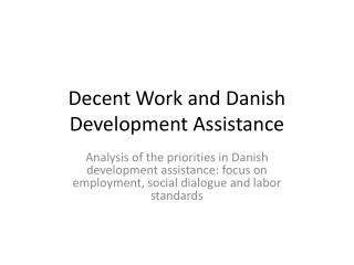 Decent Work and Danish Development Assistance