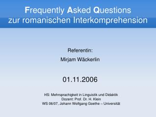 F requently  A sked  Q uestions zur romanischen Interkomprehension