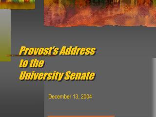 Provost's Address to the  University Senate