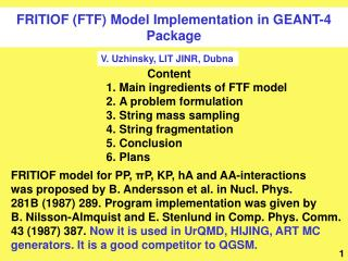 FRITIOF (FTF) Model Implementation in GEANT-4 Package