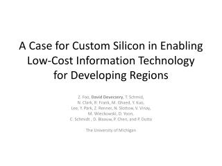 A Case for Custom Silicon in Enabling Low-Cost Information Technology for Developing Regions