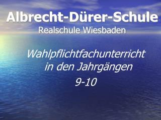 Albrecht-Dürer-Schule Realschule Wiesbaden