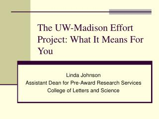 The UW-Madison Effort Project: What It Means For You