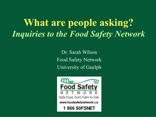 What are people asking? Inquiries to the Food Safety Network