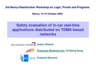 Safety evaluation of in-car real-time applications distributed on TDMA-based networks