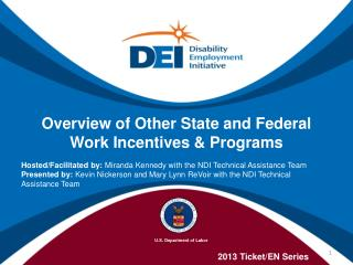 Overview of Other State and Federal Work Incentives & Programs