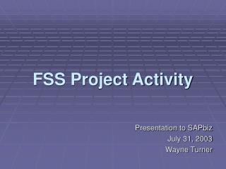 FSS Project Activity