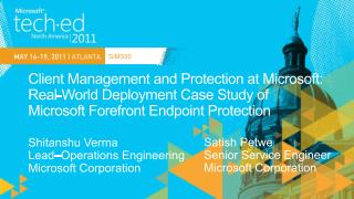 Client Management and Protection at Microsoft: Real-World Deployment Case Study of Microsoft Forefront Endpoint Protecti