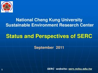 National Cheng Kung University  Sustainable Environment Research Center
