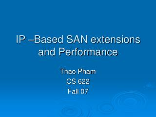 IP –Based SAN extensions and Performance