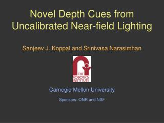 Novel Depth Cues from Uncalibrated Near-field Lighting