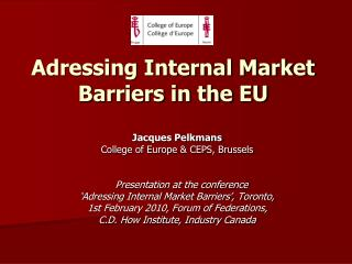 Adressing Internal Market Barriers in the EU