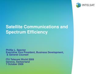 Satellite Communications and Spectrum Efficiency