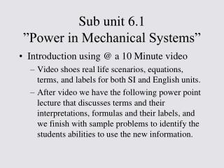 "Sub unit 6.1 ""Power in Mechanical Systems"""