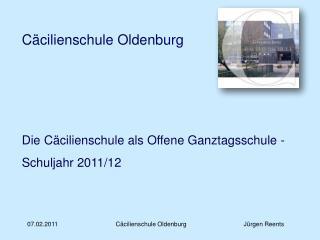 Die Cäcilienschule als Offene Ganztagsschule - Schuljahr 2011/12