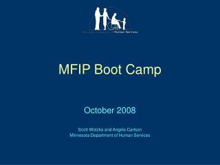 MFIP Boot Camp