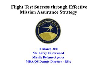Flight Test Success through Effective Mission Assurance Strategy