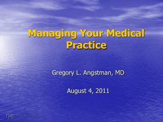 Managing Your Medical Practice