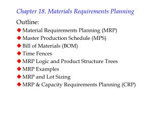 Chapter 18. Materials Requirements Planning