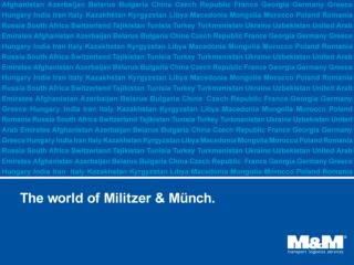 Militzer & Münch at a glance