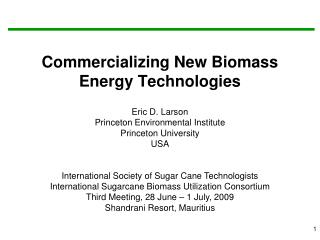 Commercializing New Biomass Energy Technologies