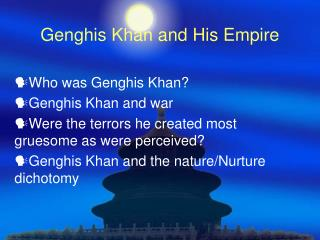 Genghis Khan and His Empire