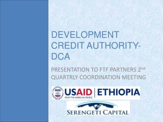 DEVELOPMENT CREDIT AUTHORITY-DCA
