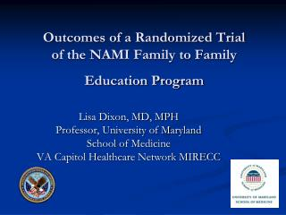 Outcomes of a Randomized Trial of the NAMI Family to Family Education Program