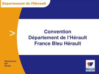 Convention  D�partement de l�H�rault France Bleu H�rault