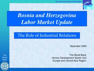 Bosnia and Herzegovina  Labor Market Update