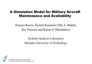 A Simulation Model for Military Aircraft Maintenance and Availability