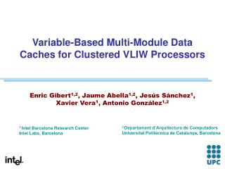 Variable-Based Multi-Module Data Caches for Clustered VLIW Processors